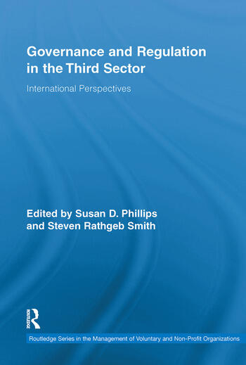 Governance and Regulation in the Third Sector International Perspectives book cover