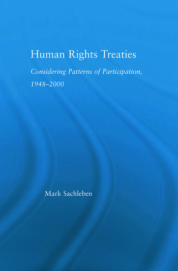 Human Rights Treaties Considering Patterns of Participation, 1948-2000 book cover