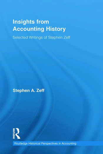 Insights from Accounting History Selected Writings of Stephen Zeff book cover