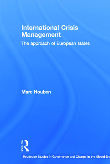 International Crisis Management The Approach of European States book cover