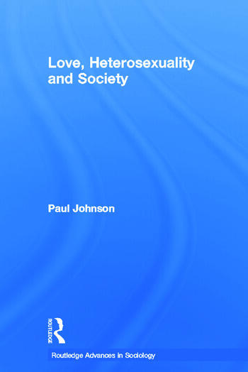 Love, Heterosexuality and Society book cover