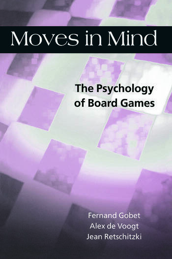 Moves in Mind The Psychology of Board Games book cover