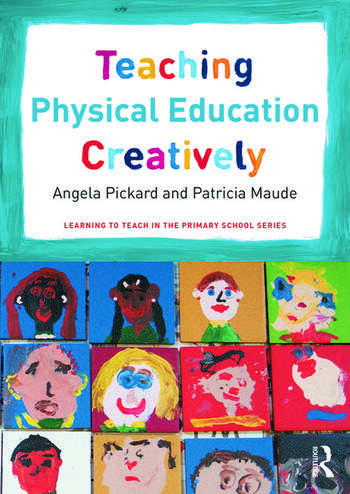Teaching Physical Education Creatively book cover