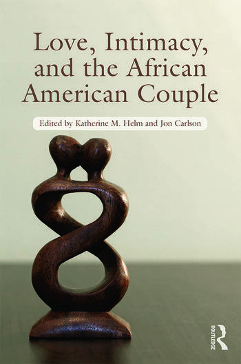 Love, Intimacy, and the African American Couple book cover