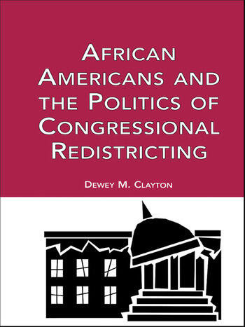 African Americans and the Politics of Congressional Redistricting book cover
