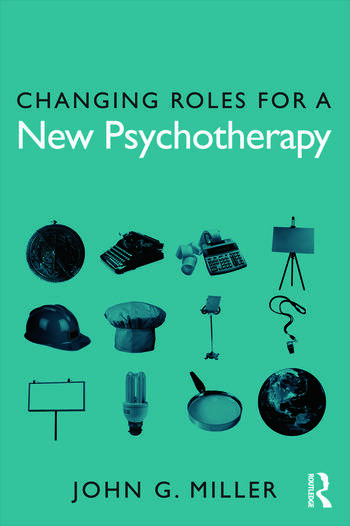 Changing Roles for a New Psychotherapy book cover