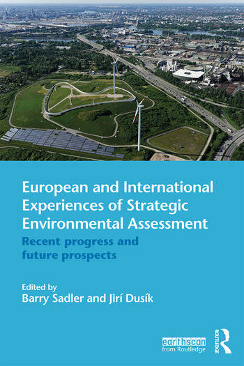 European and International Experiences of Strategic Environmental Assessment Recent progress and future prospects book cover