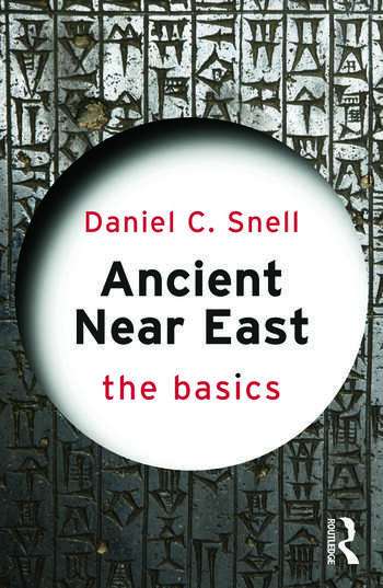 Ancient Near East: The Basics book cover