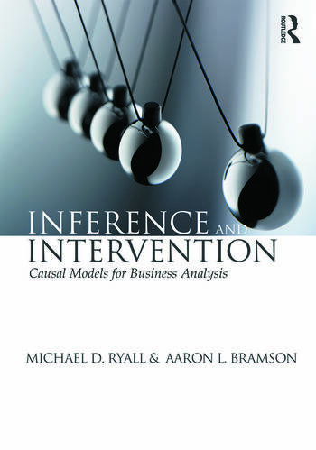 Inference and Intervention Causal Models for Business Analysis book cover