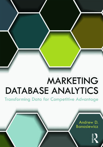 Marketing Database Analytics Transforming Data for Competitive Advantage book cover