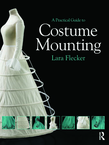 A Practical Guide to Costume Mounting book cover