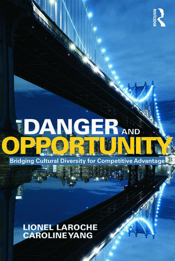Danger and Opportunity Bridging Cultural Diversity for Competitive Advantage book cover