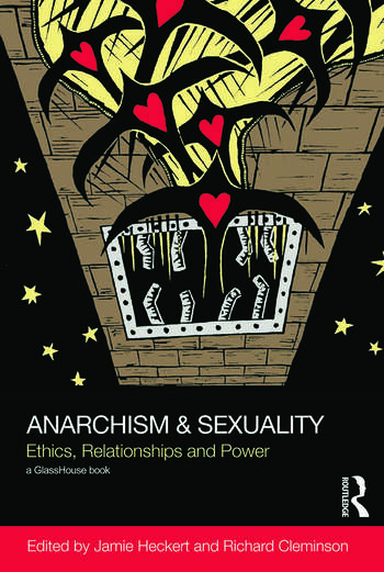 Anarchism & Sexuality Ethics, Relationships and Power book cover