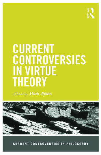 Current Controversies in Virtue Theory book cover
