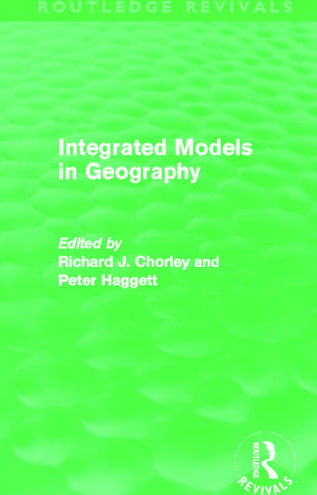 Integrated Models in Geography (Routledge Revivals) book cover
