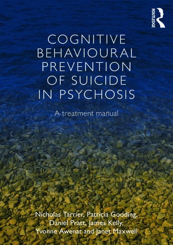 Cognitive Behavioural Prevention of Suicide in Psychosis A treatment manual book cover