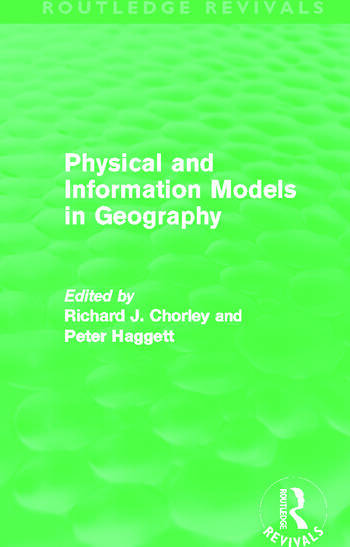 Physical and Information Models in Geography (Routledge Revivals) book cover