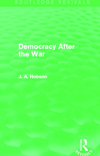 Democracy After The War (Routledge Revivals) book cover