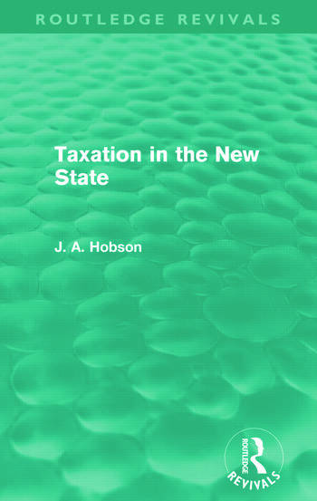 Taxation in the New State (Routledge Revivals) book cover