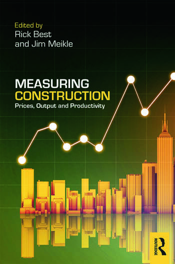 Measuring Construction Prices, Output and Productivity book cover