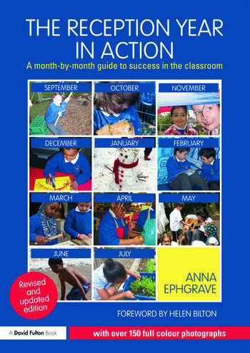 The Reception Year in Action, revised and updated edition A month-by-month guide to success in the classroom book cover