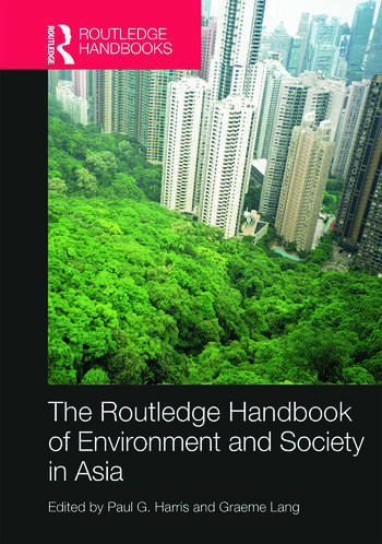 Routledge Handbook of Environment and Society in Asia book cover