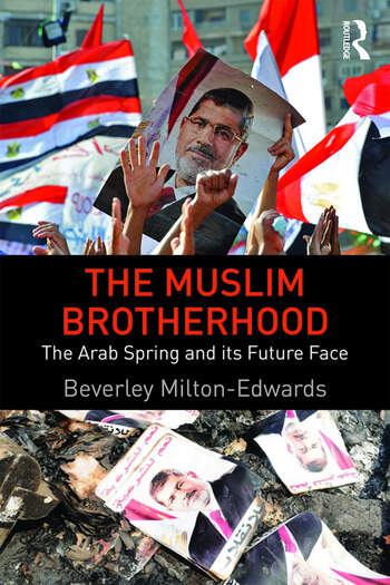The Muslim Brotherhood The Arab Spring and its future face book cover