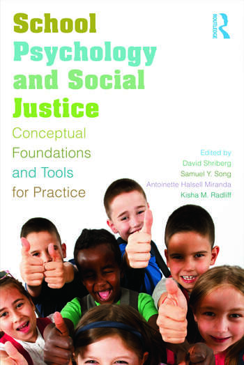 School Psychology and Social Justice Conceptual Foundations and Tools for Practice book cover