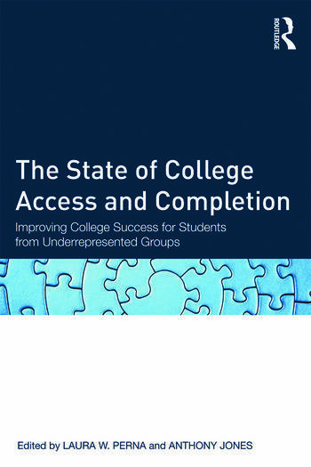 The State of College Access and Completion Improving College Success for Students from Underrepresented Groups book cover