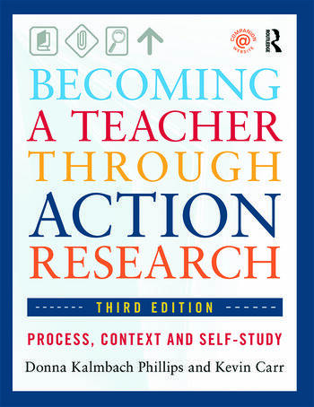 Becoming a Teacher through Action Research Process, Context, and Self-Study book cover