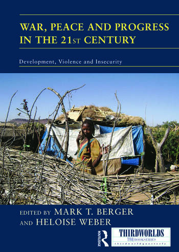 War, Peace and Progress in the 21st Century Development, Violence and Insecurity book cover