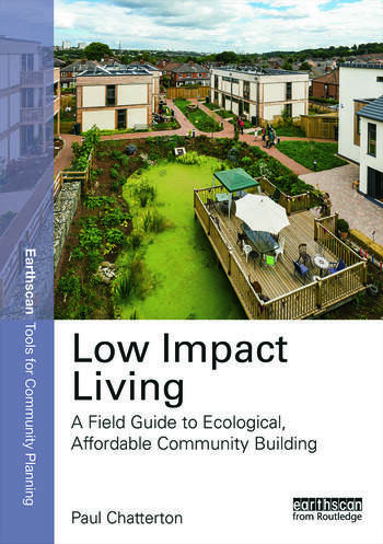 Low Impact Living A Field Guide to Ecological, Affordable Community Building book cover