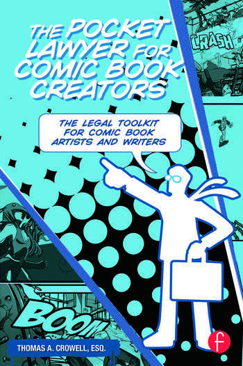 The Pocket Lawyer for Comic Book Creators A Legal Toolkit for Comic Book Artists and Writers book cover