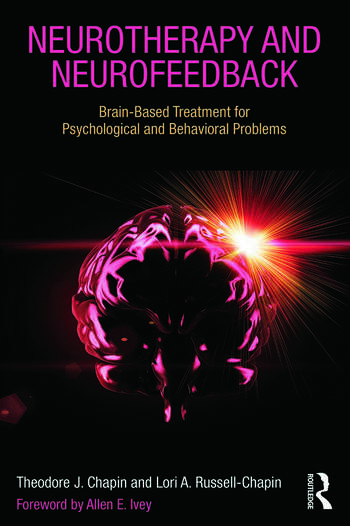 Neurotherapy and Neurofeedback Brain-Based Treatment for Psychological and Behavioral Problems book cover