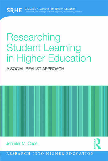 Researching Student Learning in Higher Education A social realist approach book cover