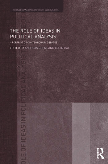 The Role of Ideas in Political Analysis A Portrait of Contemporary Debates book cover