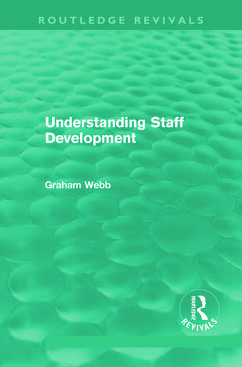 Understanding Staff Development (Routledge Revivals) book cover