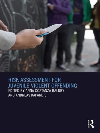 Risk Assessment for Juvenile Violent Offending book cover