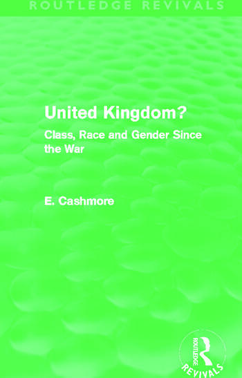 United Kingdom? (Routledge Revivals) Class, Race and Gender since the War book cover