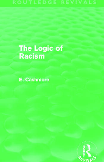 The Logic of Racism (Routledge Revivals) book cover