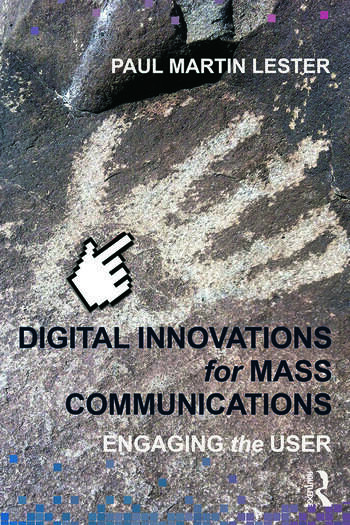 Digital Innovations for Mass Communications Engaging the User book cover