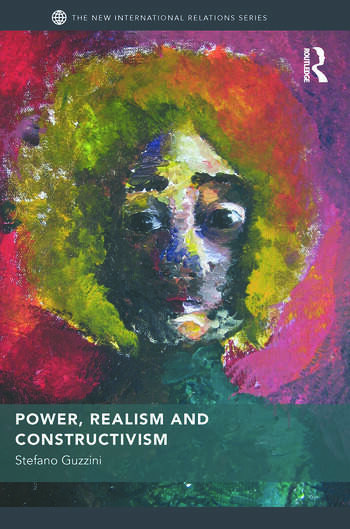 Power, Realism and Constructivism book cover