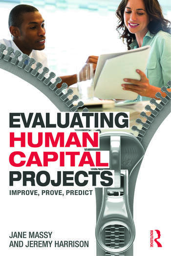 Evaluating Human Capital Projects Improve, Prove, Predict book cover