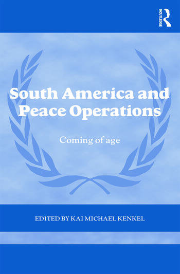 South America and Peace Operations Coming of Age book cover
