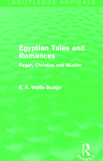 Egyptian Tales and Romances (Routledge Revivals) Pagan, Christian and Muslim book cover