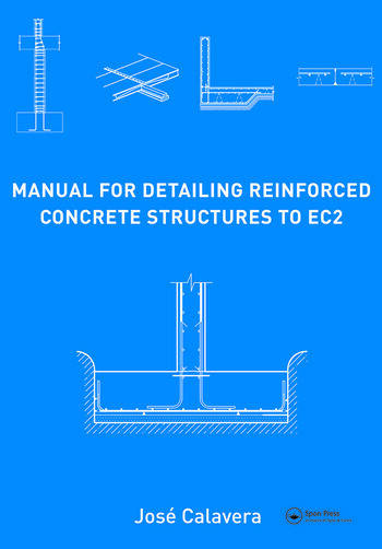 manual for detailing reinforced concrete structures to ec2 crc rh crcpress com Reinforced Concrete Slab Design Reinforced Concrete Slab Design