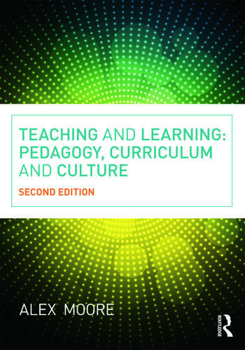 Teaching and Learning Pedagogy, Curriculum and Culture book cover