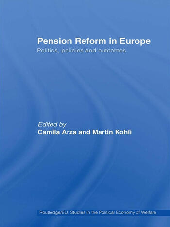 Pension Reform in Europe Politics, Policies and Outcomes book cover