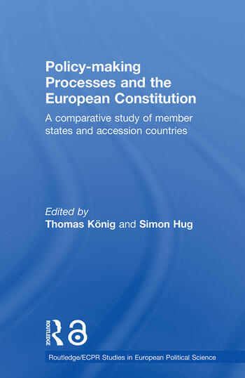 Policy-Making Processes and the European Constitution A Comparative Study of Member States and Accession Countries book cover