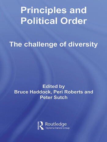 Principles and Political Order The Challenge of Diversity book cover